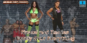 Naomi and Tamina Family over Everything